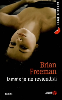 Jamais je ne reviendrai - BrianFreeman