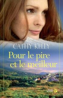 Pour le pire et le meilleur - CathyKelly