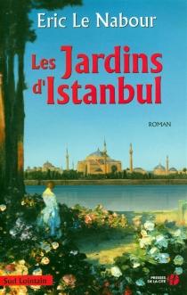 Les jardins d'Istanbul - ÉricLe Nabour