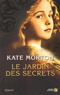 Le jardin des secrets - KateMorton
