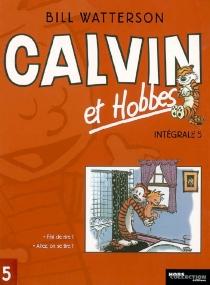 Calvin et Hobbes : intégrale | Volume 5 - BillWatterson