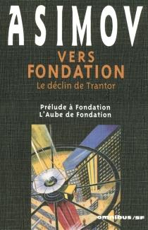 Vers Fondation : le déclin de Trantor - IsaacAsimov