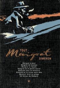 Tout Maigret | Volume 6 - GeorgesSimenon
