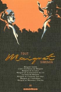 Tout Maigret | Volume 9 - GeorgesSimenon