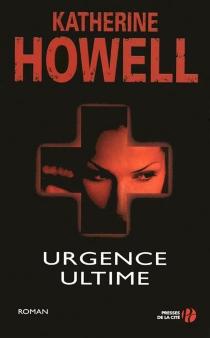Urgence ultime - KatherineHowell