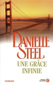 Une grâce infinie - DanielleSteel