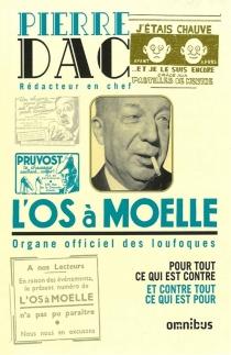 L'Os à moelle : 13 mai 1938-7 juin 1940 : anthologie - PierreDac