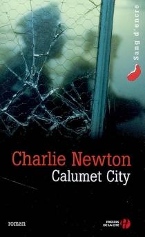 Calumet City - CharlieNewton