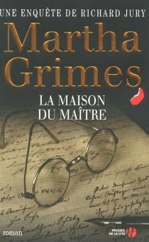 Une enquête de Richard Jury - MarthaGrimes