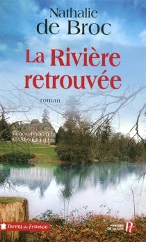Loin de la rivière - Nathalie deBroc