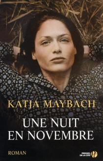 Une nuit en novembre - KatjaMaybach