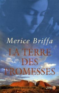 La terre des promesses - MericeBriffa