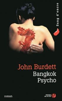 Bangkok psycho - JohnBurdett