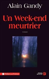 Un week-end meurtrier - AlainGandy