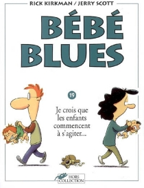Bébé blues - Rick Kirkman
