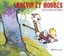 Calvin et Hobbes en couleurs ! -