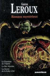Romans mystérieux - GastonLeroux