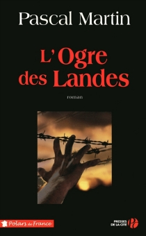 L'ogre des landes - PascalMartin