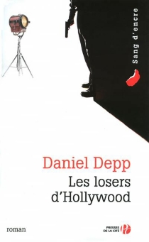 Les losers d'Hollywood - DanielDepp