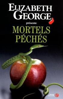 Mortels péchés : un recueil de nouvelles -