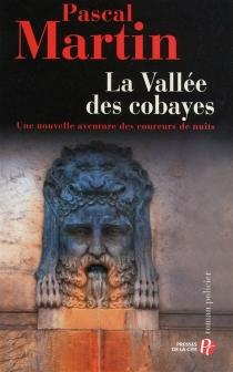 La vallée des cobayes : roman policier - PascalMartin