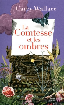 La comtesse et les ombres - CareyWallace