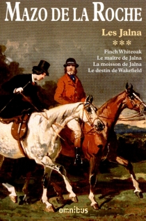 Les Jalna | Volume 3 - MazoDe La Roche