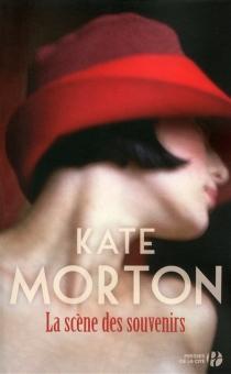 La scène des souvenirs - KateMorton