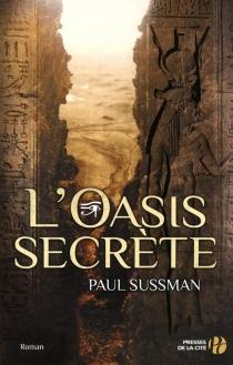 L'oasis secrète - PaulSussman