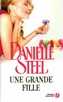 Une grande fille - DanielleSteel