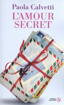 L'amour secret - PaolaCalvetti
