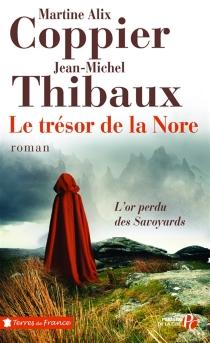 Le trésor de la Nore - Martine AlixCoppier