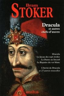 Dracula : et autres chefs-d'oeuvre - BramStoker