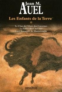 Les enfants de la Terre | Volume 1 - Jean M.Auel