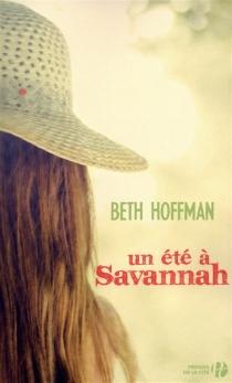 Un été à Savannah - BethHoffman