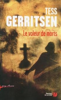 Le voleur de morts - TessGerritsen