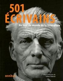 501 écrivains : un tour du monde de la littérature -