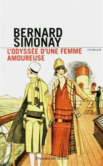L'odyssée d'une femme amoureuse - BernardSimonay