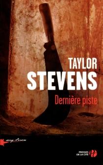 Dernière piste - TaylorStevens