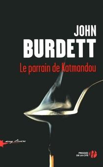 Le parrain de Katmandou - JohnBurdett