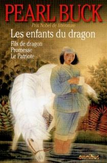 Les enfants du dragon - Pearl SydenstrickerBuck