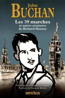 Les 39 marches et autres aventures de Richard Hannay - JohnBuchan