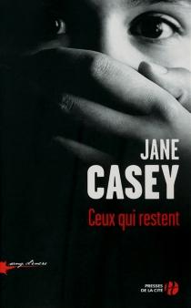 Ceux qui restent - JaneCasey