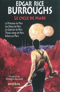 Le cycle de Mars | Volume 1 - Edgar Rice Burroughs
