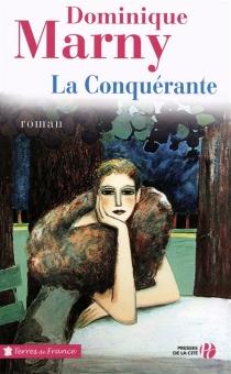 La conquérante - DominiqueMarny