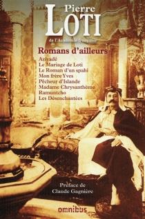 Romans d'ailleurs - PierreLoti
