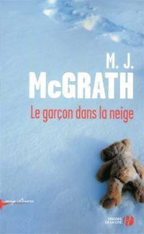 Le garçon dans la neige - M.J.McGrath
