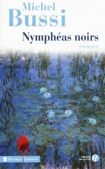 Nymphéas noirs - MichelBussi