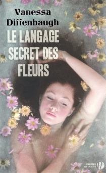 Le langage secret des fleurs - VanessaDiffenbaugh