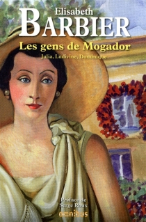 Les gens de Mogador - ÉlisabethBarbier